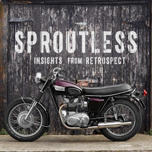 Sproutless: Insights from Retrospect