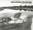 Walter Clevenger and the Dairy Kings' Full Tilt & Swing