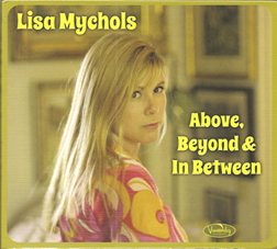 Lisa Mychols' latest album is Above, Beyond & In Between