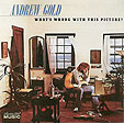 Andrew Gold's What's Wrong With this Picture