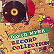 David Myhr's Record Collection EP