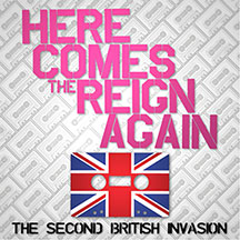Andrew Curry's Here Comes the Reign Again: The Second British Invasion. Nice!