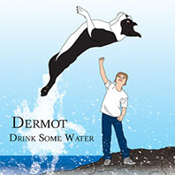 dermot-drink-some-water
