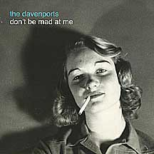 the-davenports-don't-be-mad-at-me