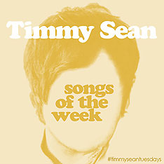 timmy-sean-song-of-the-week