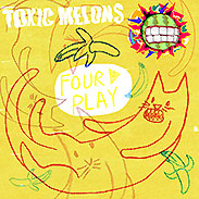 toxic-melons-four-play