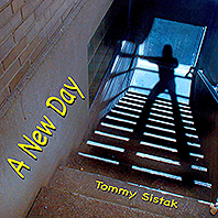 tommy sistak a new day