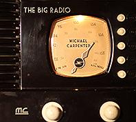 michael carpenter the big radio