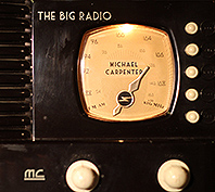 michael carpenter the big radio