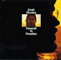 emitt rhodes farewell to paradise