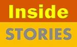inside stories