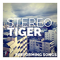stereo tiger performing songs