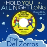 the del zorros hold you all night long