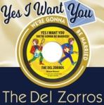 the del zorros yes i want you