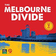 the melbourne divide