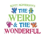 scott-mcphersons-the-weird-and-the-wonderful