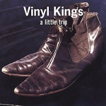 vinyl-kings-a-little-trip