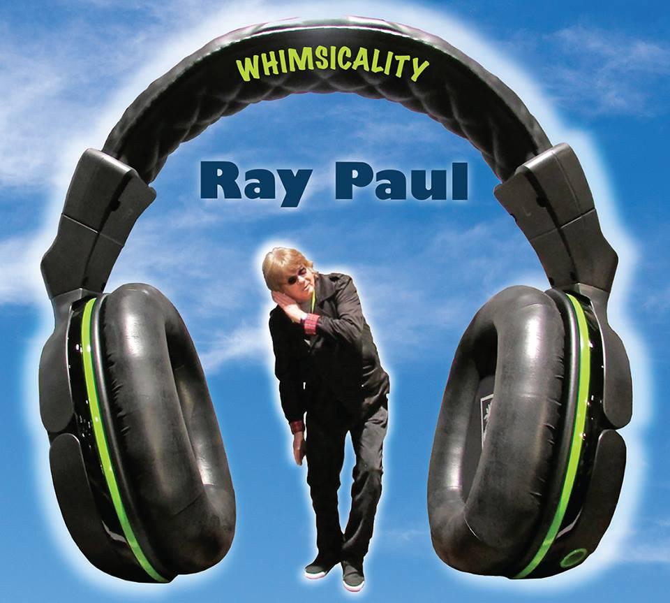 ray paul whimsicality