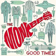 the monkees good times