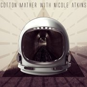 cotton mather with nicole atkins