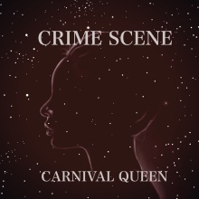 Crime Scene - Carnival Queen cover