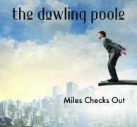 dowling poole - miles checks out ep