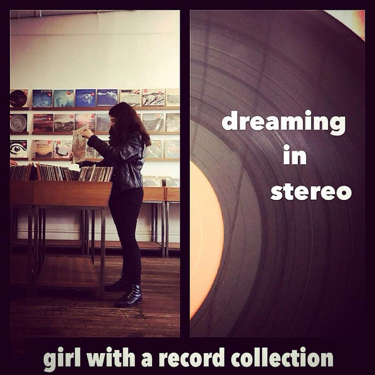 dreaming in stereo girl with a record collection