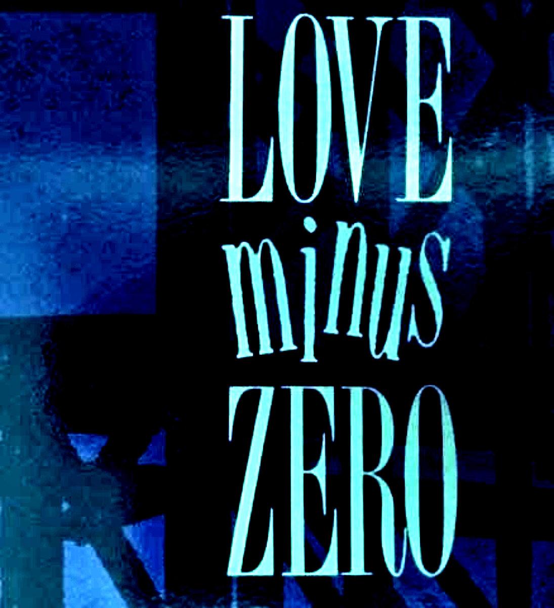 love minus zero