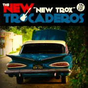 new trocaderos new trox cover