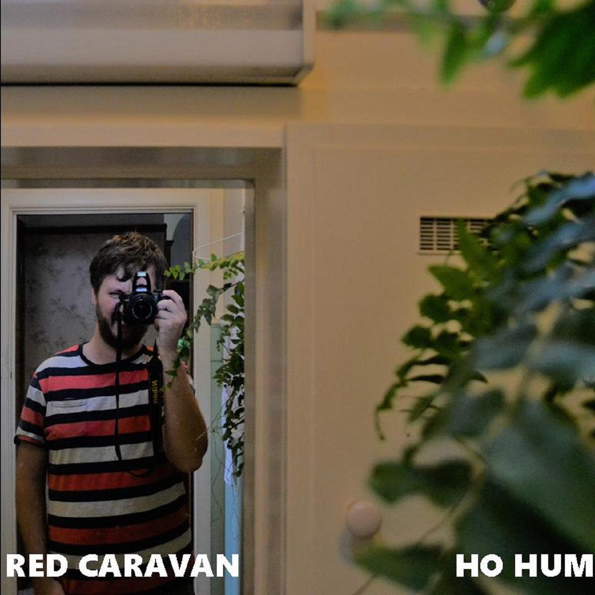 red caravan ho hum