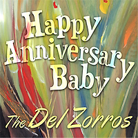 the del zorros happy anniversary baby