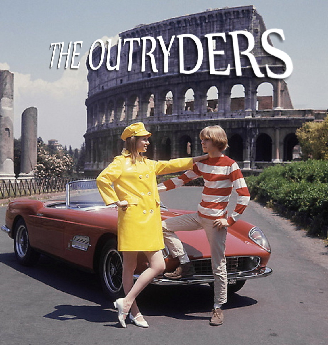 the outryders - let's live for today