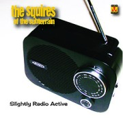 the squires of the subterrain slightly radio active