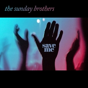 the sunday brothers save me
