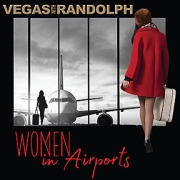 vegas with randolph women in airports