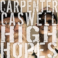 carpenter caswell high hopes