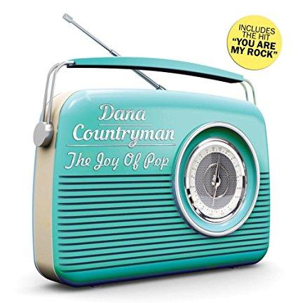 dana countryman the joy of pop
