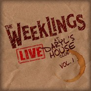 the weeklings live at darryl's house cover