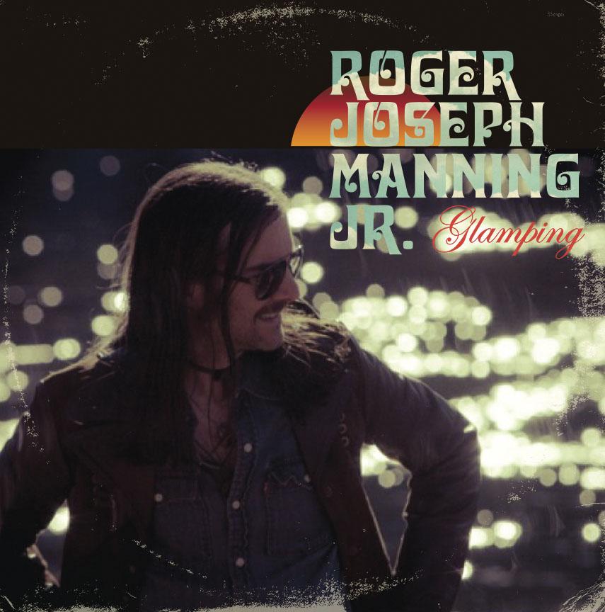 roger joseph manning jr. glamping cover