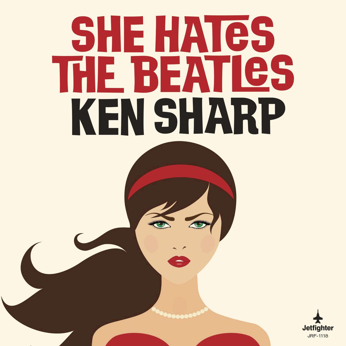 ken sharp she hates the beatles cover