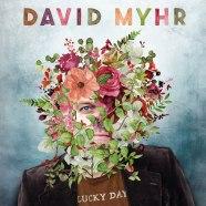 LJX115 David Myhr - Lucky Day