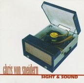 chris von sneidern sight and sound album cover